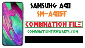Samsung SM-A405FN Combination File (Firmware ROM)