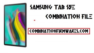 Samsung SM-T725 Combination File (Firmware ROM)
